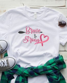 T-Shirt Cancer Awareness Brave And Strong by Clotee.com Tumblr Aesthetic Clothing