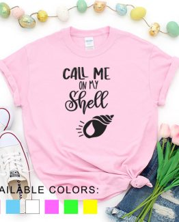 T-Shirt Vacation Call Me On My Shell by Clotee.com Aesthetic Clothing