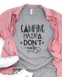 T-Shirt Vacation Camping Hair Don't Care by Clotee.com Tumblr Aesthetic Clothing