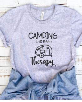 T-Shirt Vacation Camping Is My Therapy by Clotee.com Tumblr Aesthetic Clothing