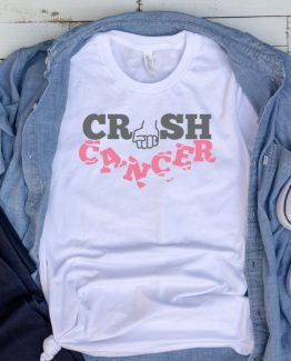 T-Shirt Cancer Awareness Crush Cancer by Clotee.com Tumblr Aesthetic Clothing