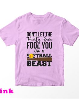 T-Shirt Kids Don't Let The Pretty Face Fool Softball by Clotee.com Aesthetic Clothing
