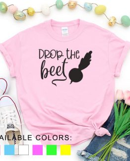 T-Shirt Chef Drop The Beet by Clotee.com Tumblr Aesthetic Clothing