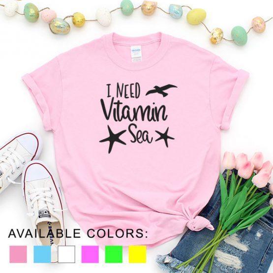 T-Shirt Vacation I Need Vitamin Sea by Clotee.com Aesthetic Clothing