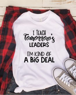 T-Shirt I Teach Tomorrow's Leaders by Clotee.com Aesthetic Clothing