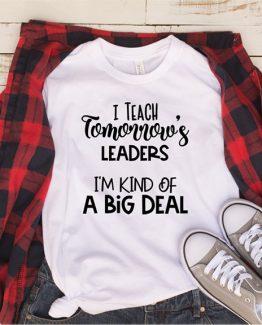 T-Shirt I Teach Tomorrow's Leaders by Clotee.com Aesthetic Clothing