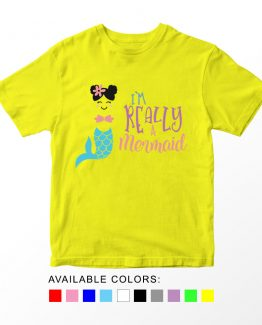 T-Shirt Kids I'm Really A Mermaid by Clotee.com Aesthetic Clothing