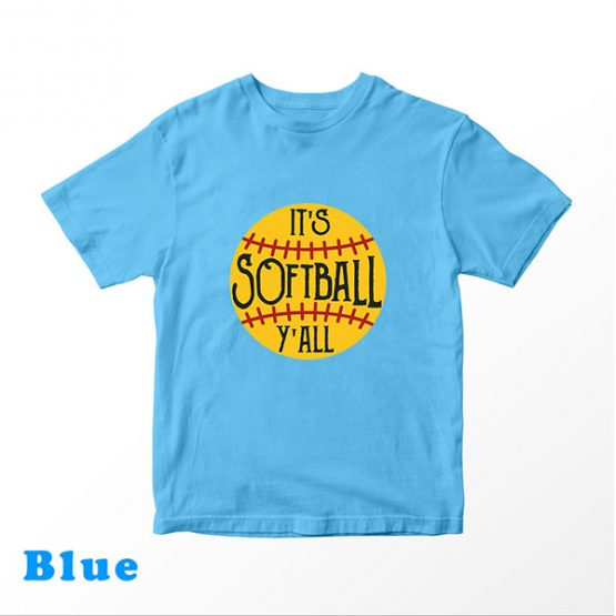 T-Shirt Kids It's Softball Y'all by Clotee.com Aesthetic Clothing