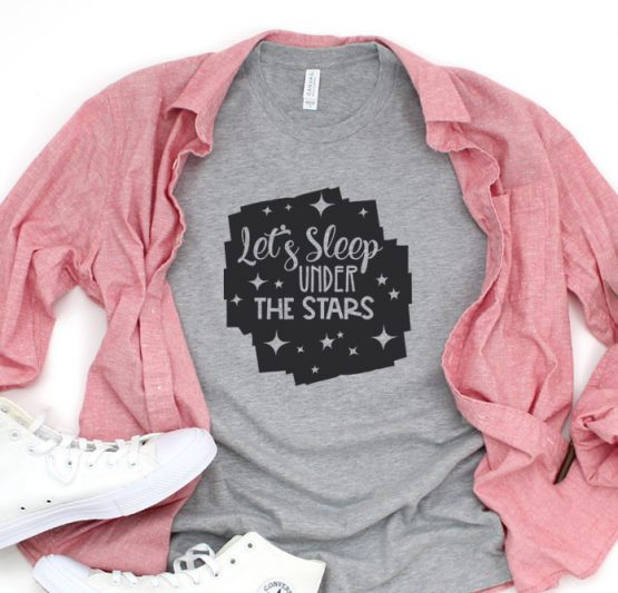 T-Shirt Vacation Let's Sleep Under The Stars by Clotee.com Tumblr Aesthetic Clothing