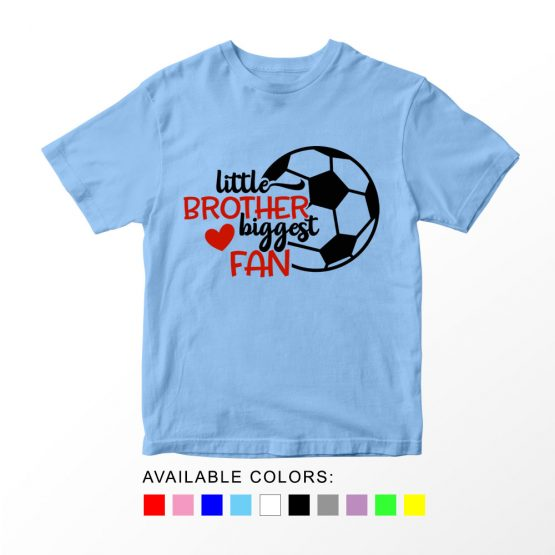 T-Shirt Kids Sport Little Brother Biggest Fan Soccer by Clotee.com Aesthetic Clothing