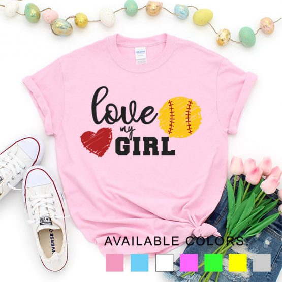 T-Shirt Softball Love My Girl Softball by Clotee.com Aesthetic Clothing