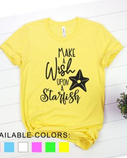 T-Shirt Vacation Make A Wish Upon A Starfish by Clotee.com Aesthetic Clothing