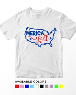 T-Shirt Merica Yall Patriotic Kids Independence Day 4th July by Clotee.com Aesthetic Clothing