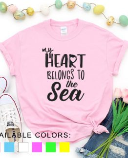 T-Shirt Vacation My Heart Belongs To The Sea by Clotee.com Aesthetic Clothing