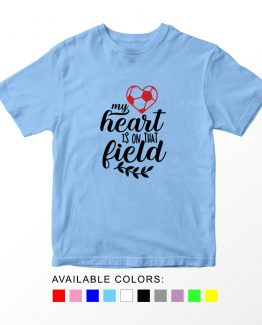 T-Shirt Kids My Heart Is On That Field Softball by Clotee.com Aesthetic Clothing