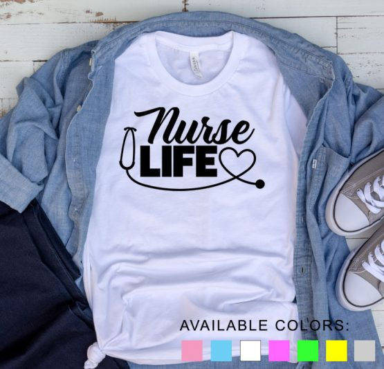 T-Shirt Nurse Life by Clotee.com Tumblr Aesthetic Clothing