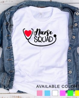 T-Shirt Nurse Squad by Clotee.com Tumblr Aesthetic Clothing