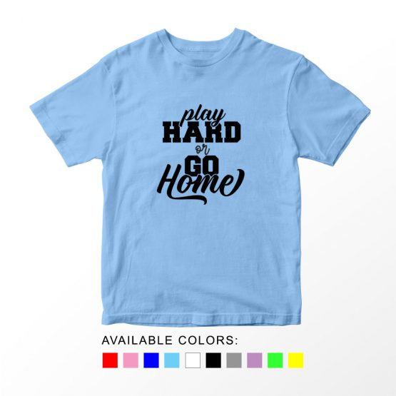 T-Shirt Kids Sport Play Hard Or Go Home Soccer by Clotee.com Aesthetic Clothing