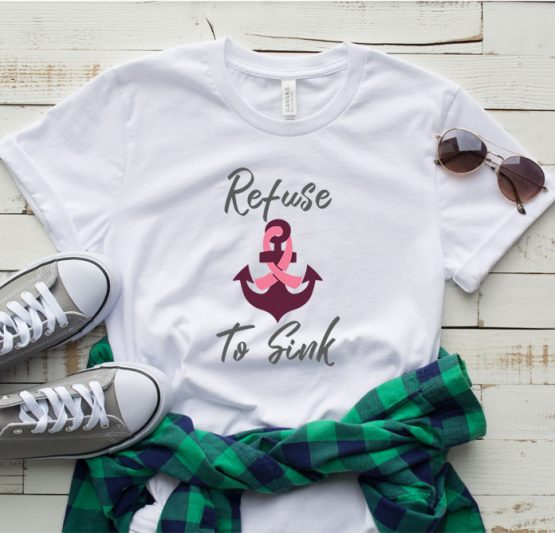 T-Shirt Cancer Awareness Refuse To Sink by Clotee.com Tumblr Aesthetic Clothing