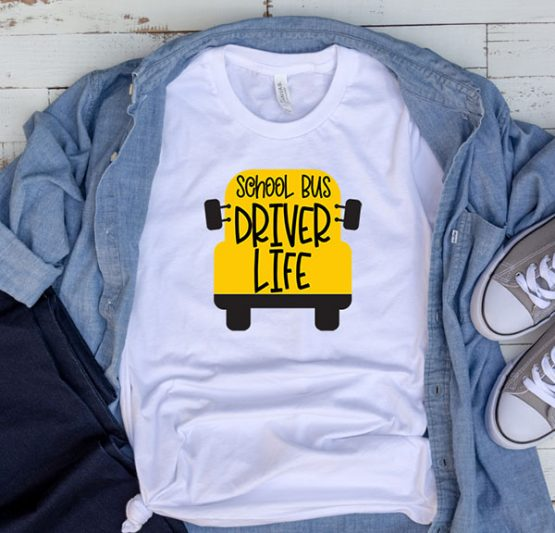 T-Shirt School Bus Driver Life by Clotee.com Aesthetic Clothing