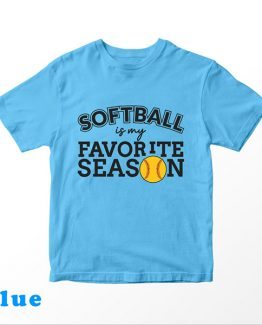 T-Shirt Kids Softball Is My Favorite Season by Clotee.com Aesthetic Clothing