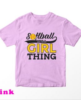 T-Shirt Kids Softball It's A Girl Thing by Clotee.com Aesthetic Clothing