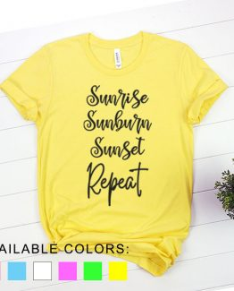 T-Shirt Vacation Sunrise Sunburn Sunset Repeat by Clotee.com Aesthetic Clothing