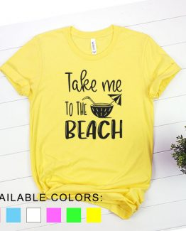 T-Shirt Vacation Take Me To The Beach by Clotee.com Aesthetic Clothing