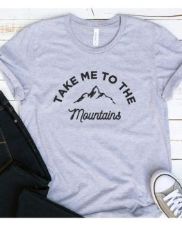 T-Shirt Vacation Take Me To The Mountains by Clotee.com Tumblr Aesthetic Clothing