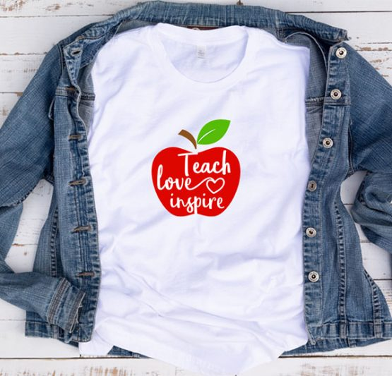 T-Shirt Teach Love Inspire Apple by Clotee.com Aesthetic Clothing