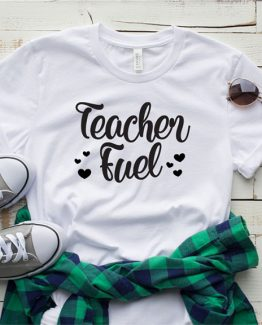 T-Shirt Teacher Fuel by Clotee.com Aesthetic Clothing