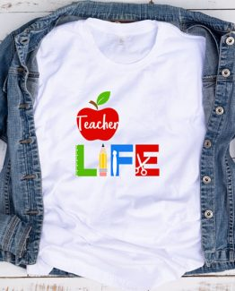 T-Shirt Teacher Life School Supplies by Clotee.com Aesthetic Clothing