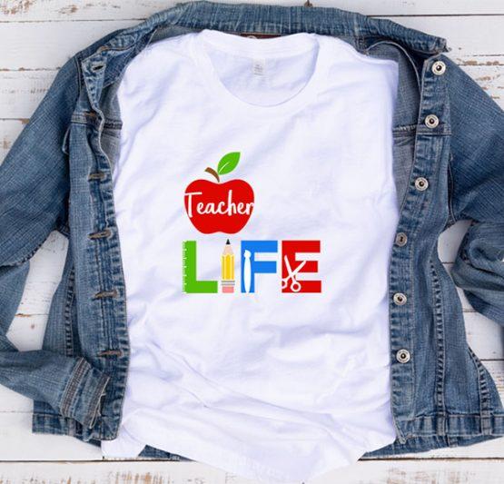T-Shirt Teacher Life School Supplies by Clotee.com Aesthetic Clothing