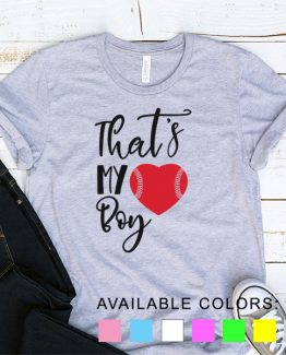 T-Shirt Baseball That My Boy by Clotee.com Aesthetic Clothing