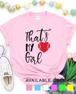 T-Shirt Baseball That My Girl by Clotee.com Aesthetic Clothing