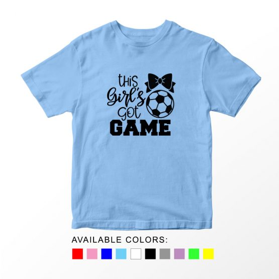 T-Shirt Kids Sport This Girls Got Game Soccer by Clotee.com Aesthetic Clothing