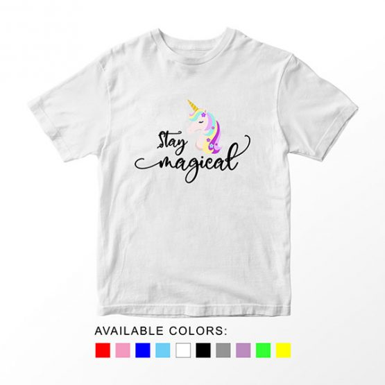 T-Shirt Unicorn Stay Magical by Clotee.com Aesthetic Clothing